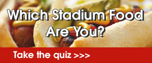 Stadium Food Quiz